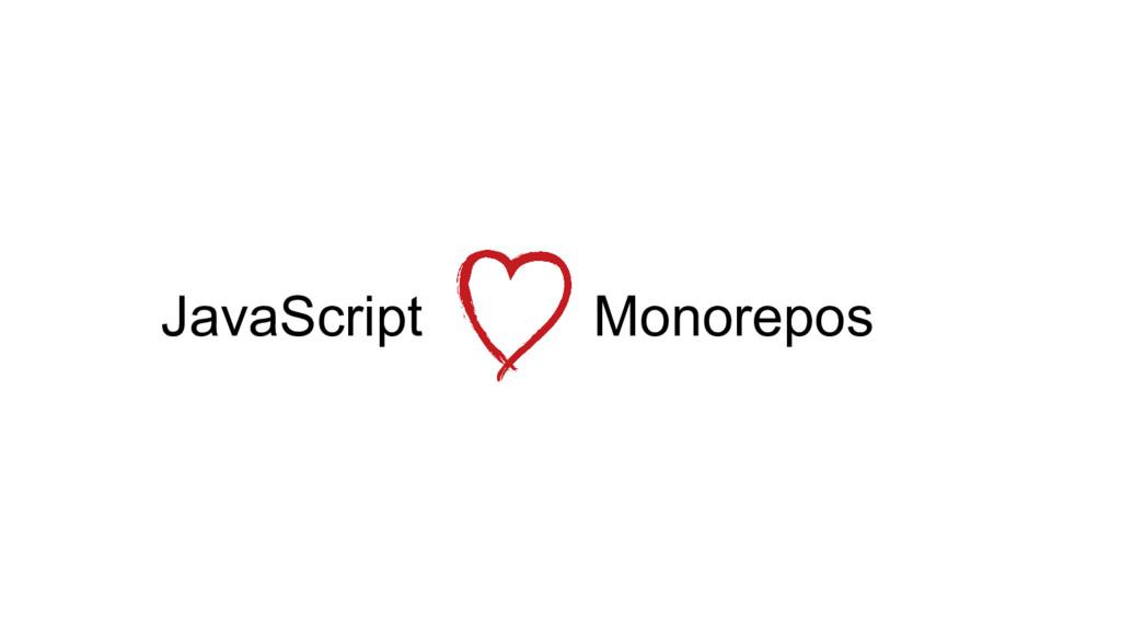 JavaScript Monorepos