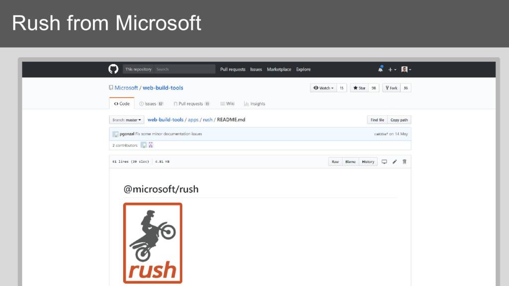 Rush from Microsoft