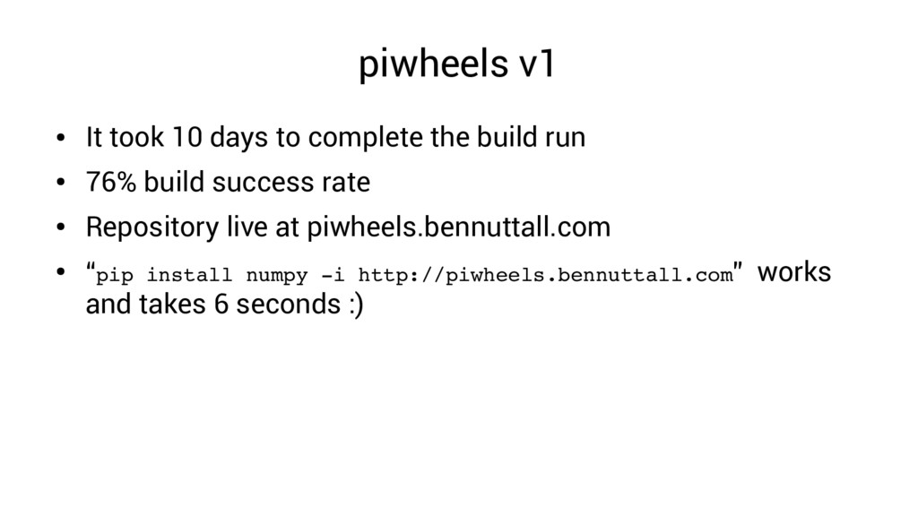 piwheels v1 ● It took 10 days to complete the b...