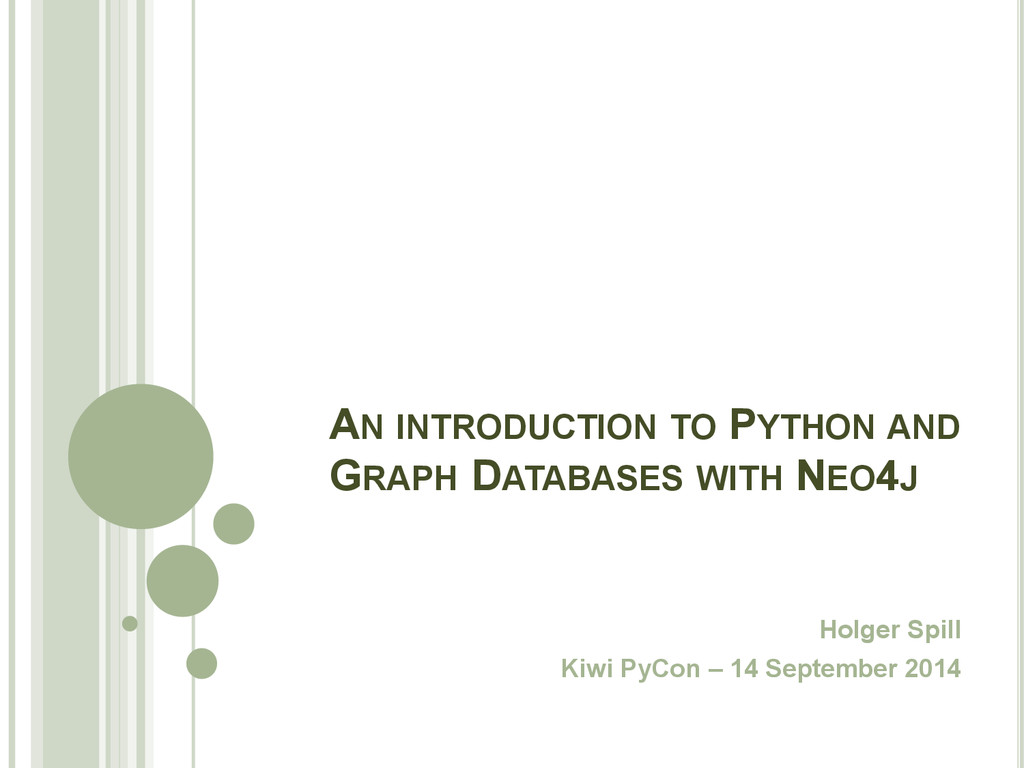 AN INTRODUCTION TO PYTHON AND GRAPH DATABASES W...