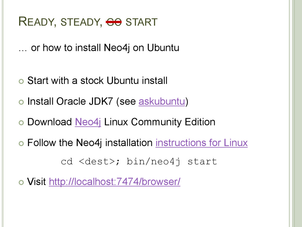 READY, STEADY, GO START … or how to install Neo...