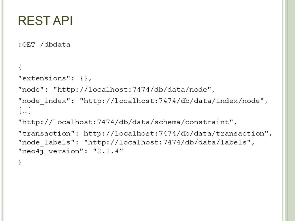 """REST API :GET /dbdata { """"extensions"""": {}, """"node..."""
