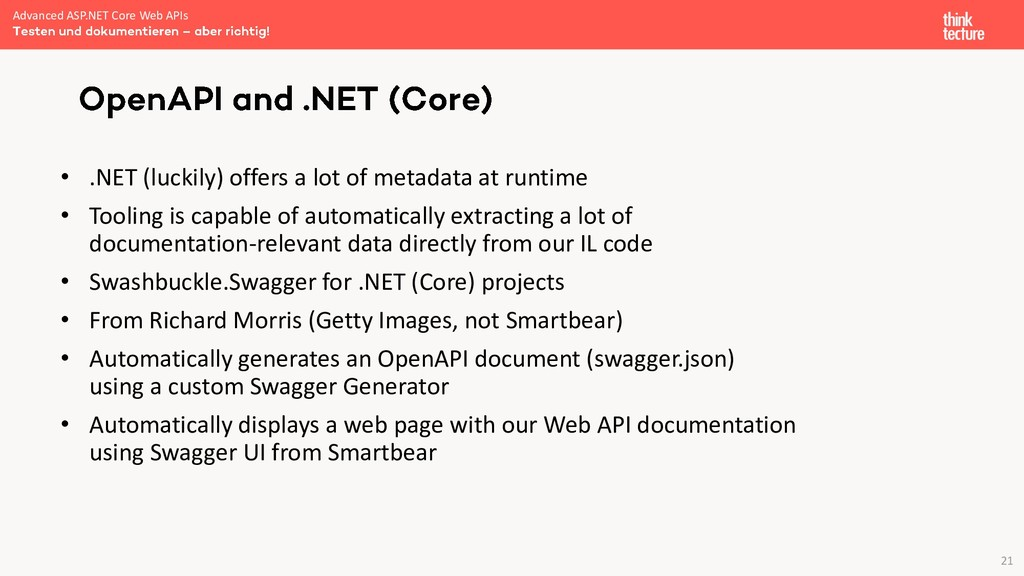 21 • .NET (luckily) offers a lot of metadata at...