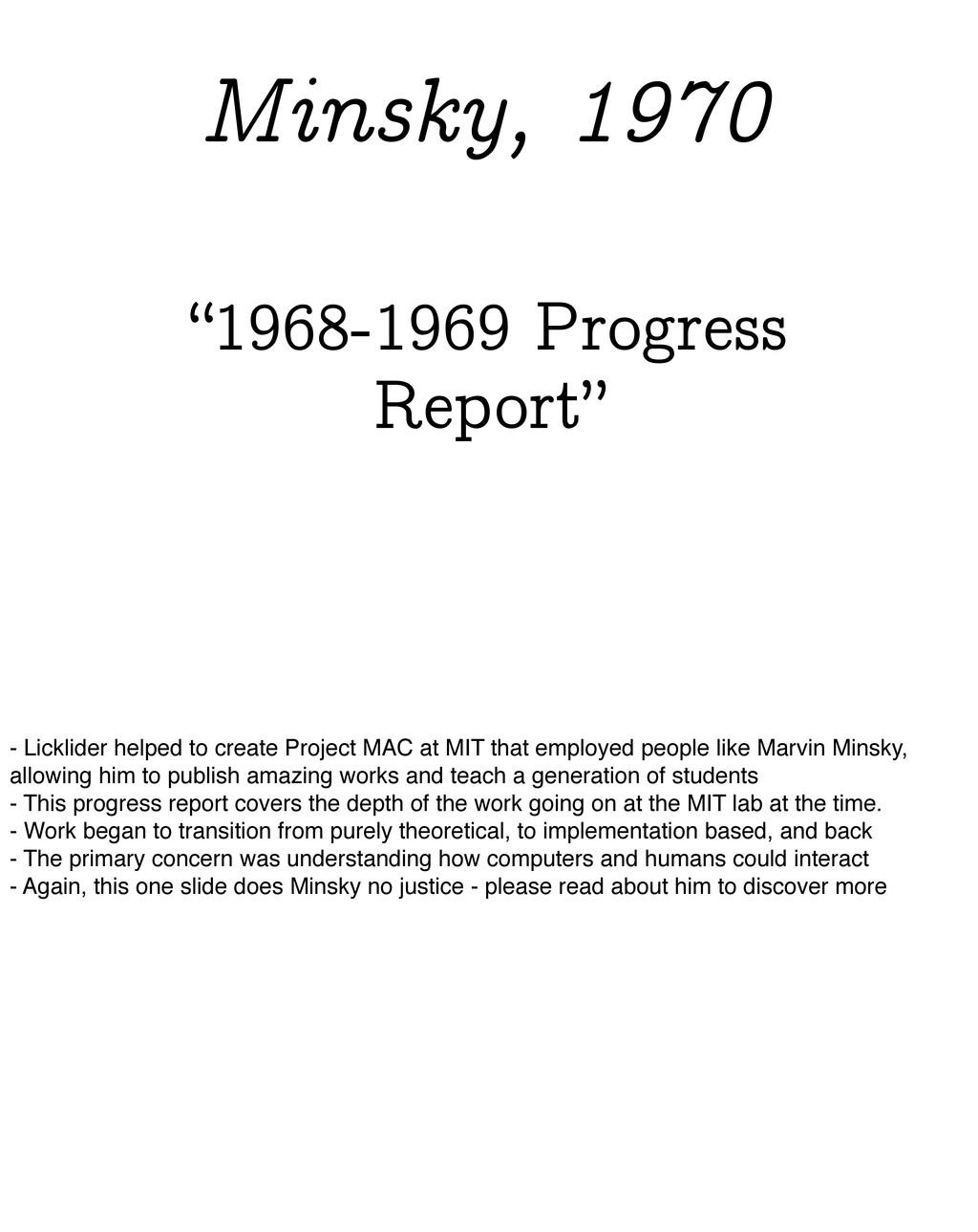 """1968-1969 Progress Report"" Minsky, 1970 - Lick..."