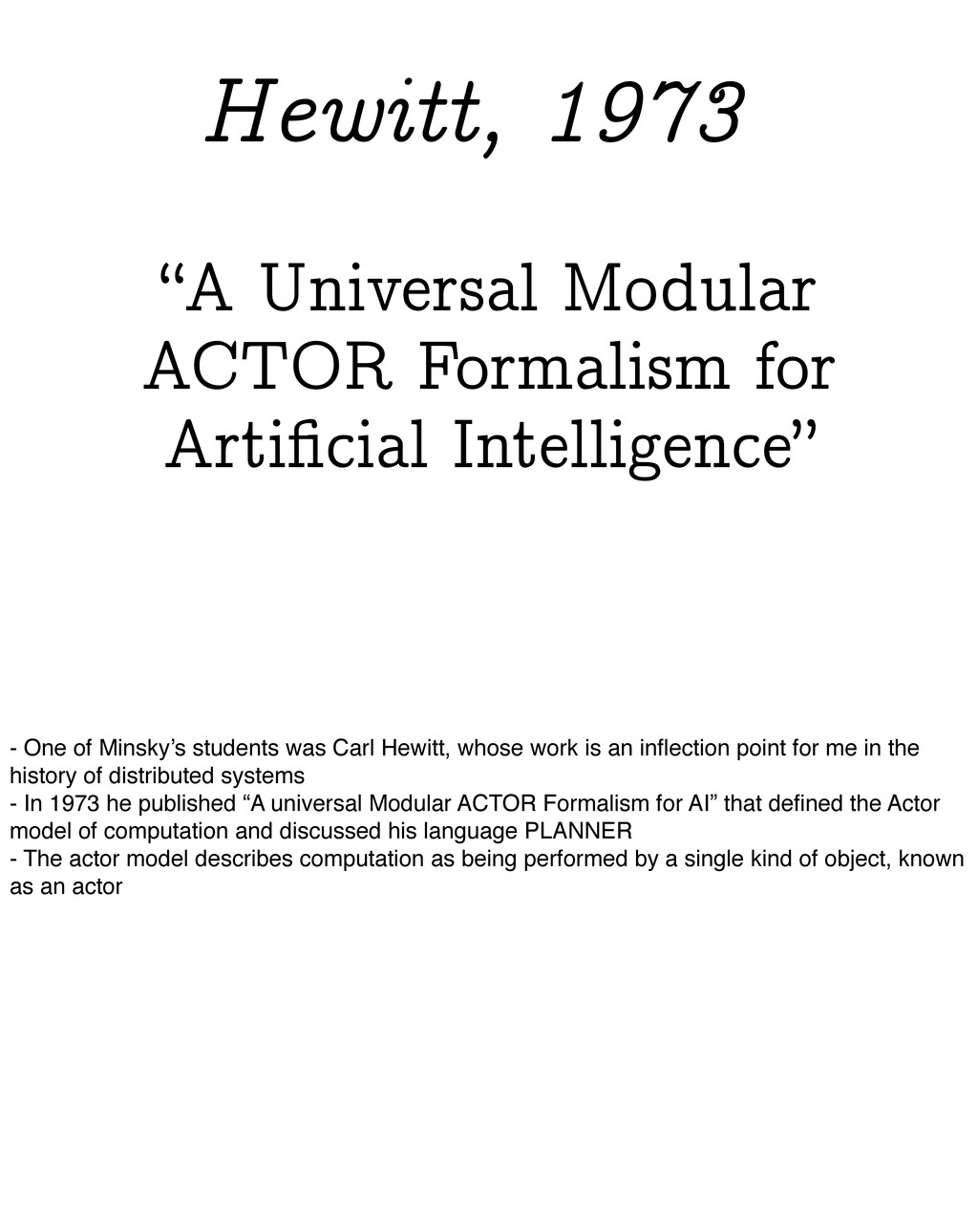 """""""A Universal Modular ACTOR Formalism for Artific..."""