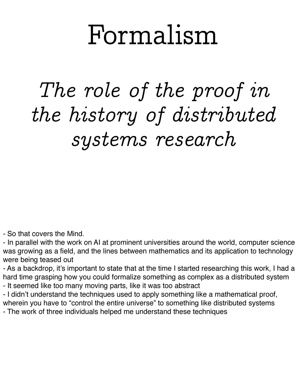 Formalism The role of the proof in the history ...