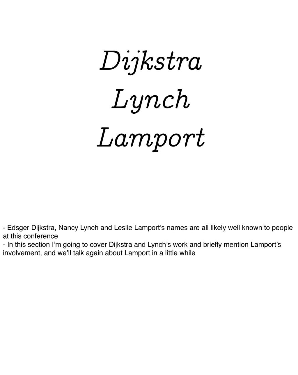 Dijkstra Lynch Lamport - Edsger Dijkstra, Nancy...