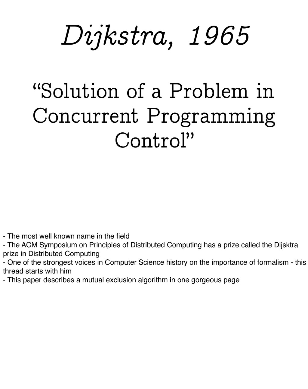 """""""Solution of a Problem in Concurrent Programmin..."""