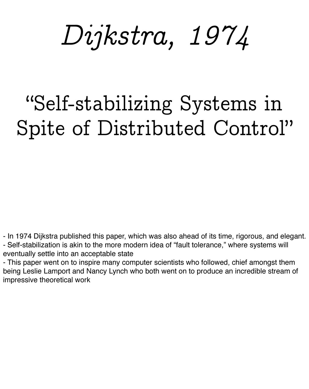 """""""Self-stabilizing Systems in Spite of Distribut..."""