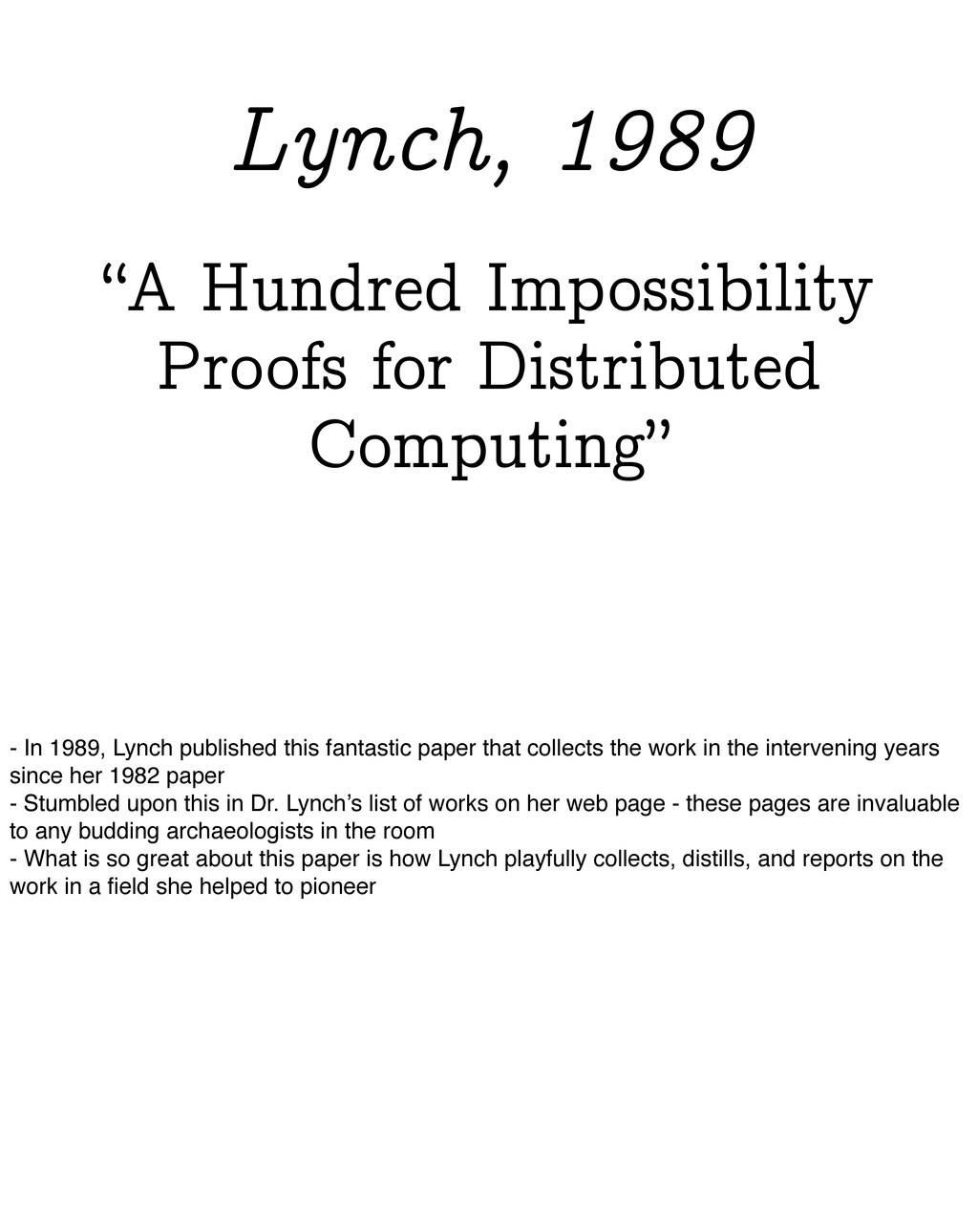 """""""A Hundred Impossibility Proofs for Distributed..."""