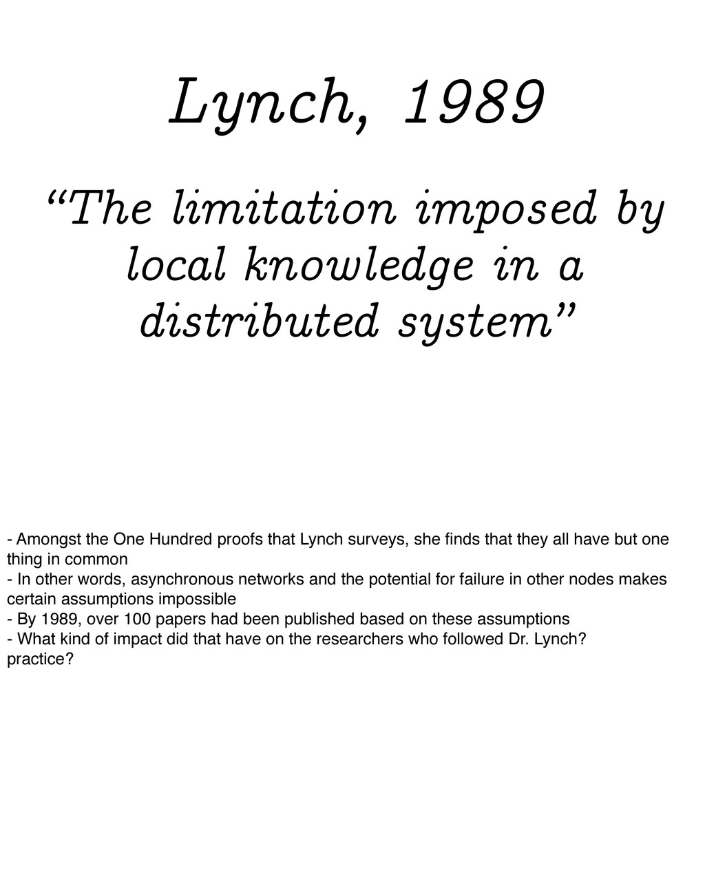 """""""The limitation imposed by local knowledge in a..."""