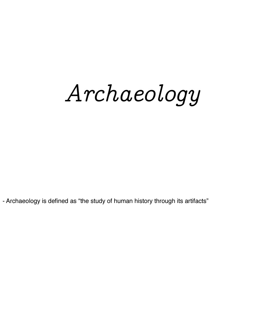 Distributed Systems Archaeology - Archaeology i...