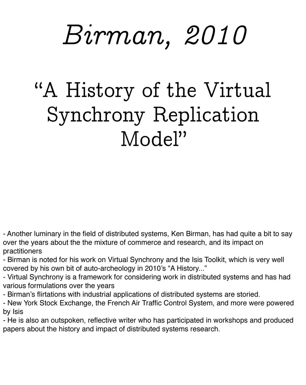 """A History of the Virtual Synchrony Replication..."