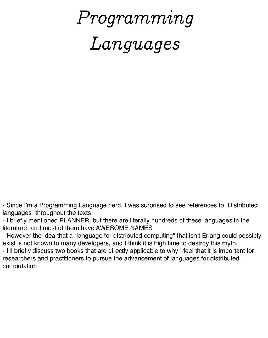 Programming Languages - Since I'm a Programming...