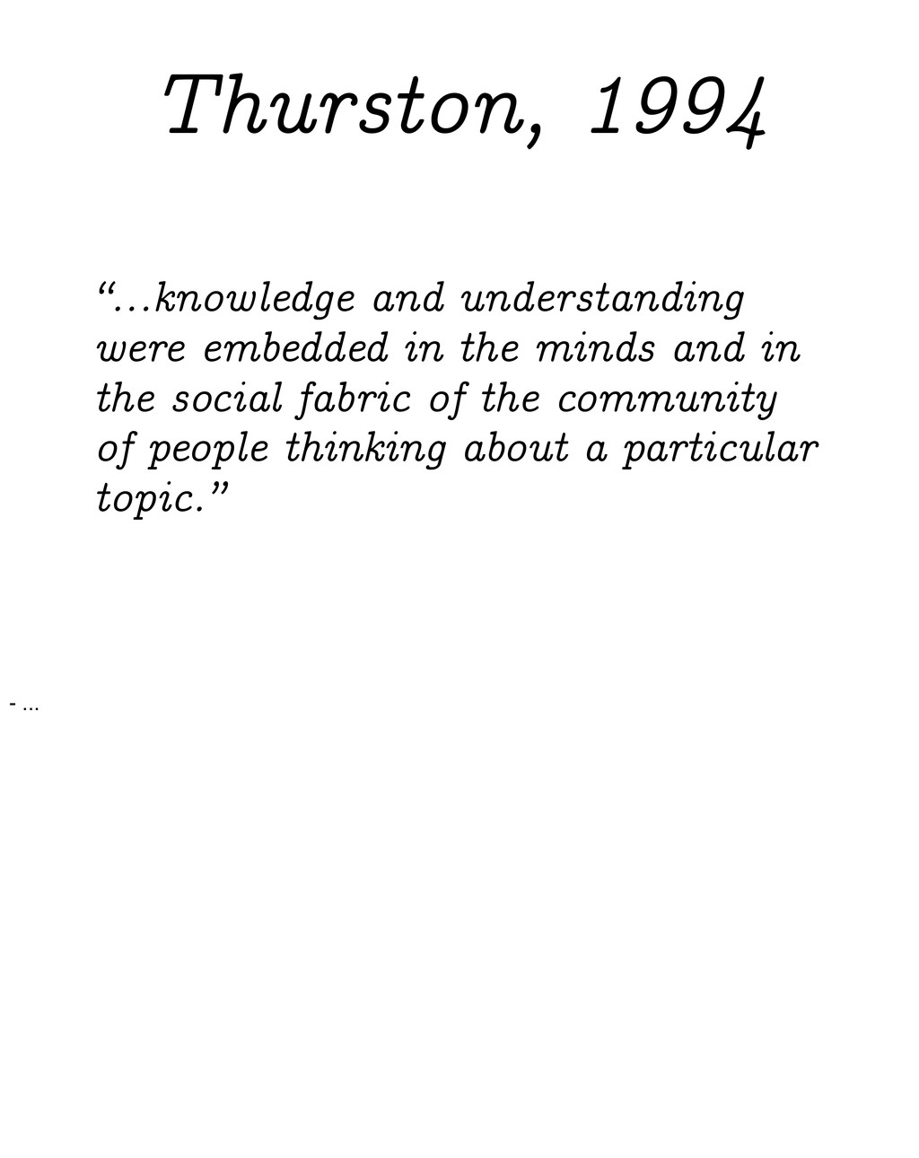 """""""...knowledge and understanding were embedded i..."""