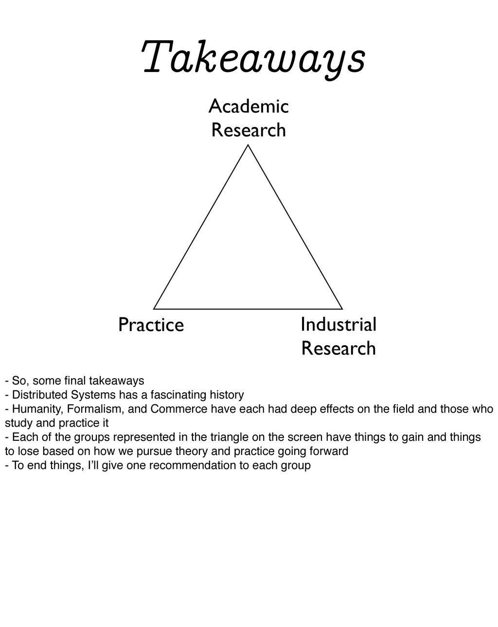 Takeaways Academic Research Industrial Research...