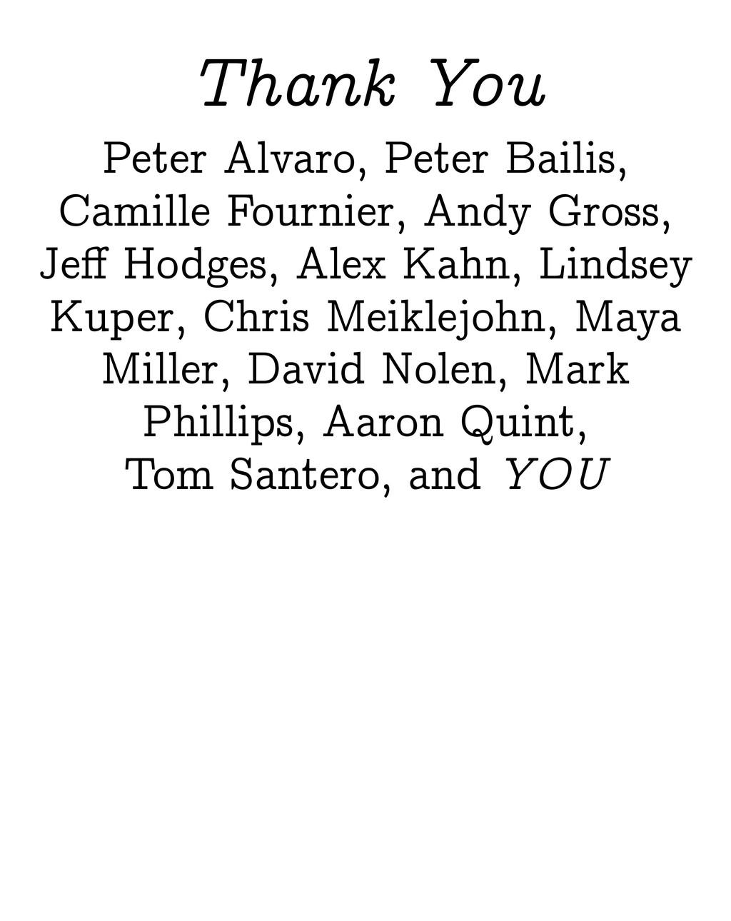 Peter Alvaro, Peter Bailis, Camille Fournier, A...