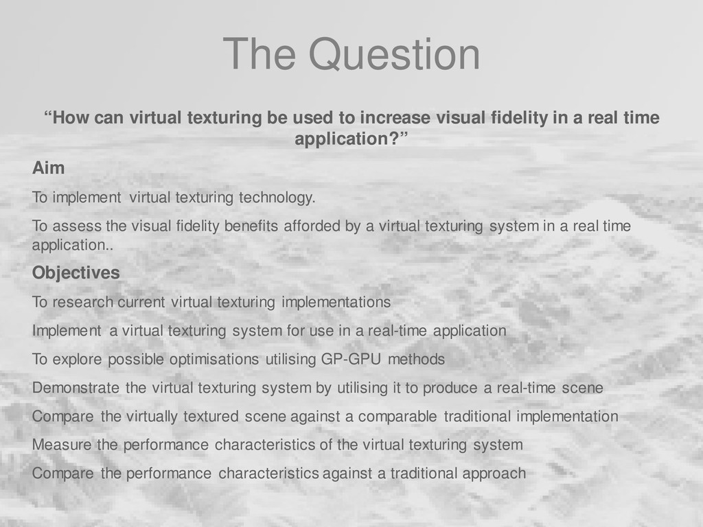 """The Question """"How can virtual texturing be used..."""