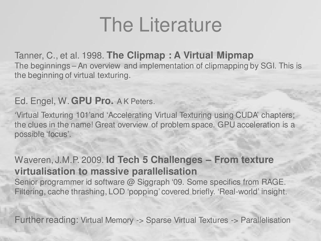 The Literature Tanner, C., et al. 1998. The Cli...