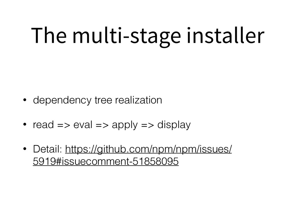 The multi-stage installer • dependency tree rea...