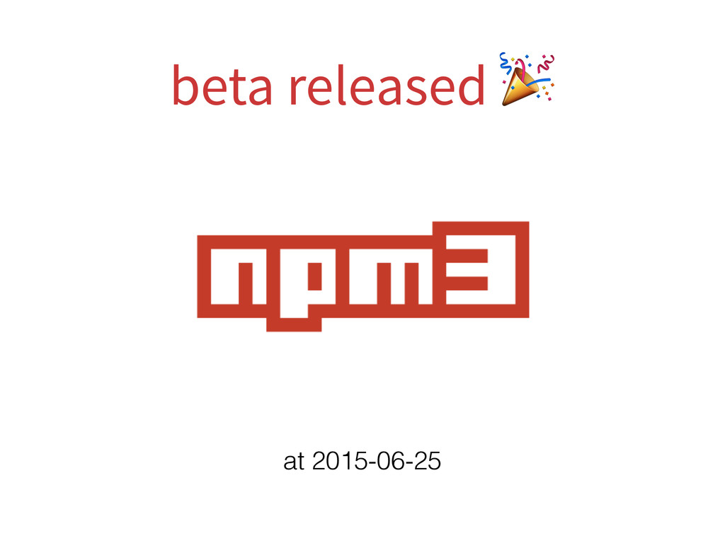 beta released  at 2015-06-25