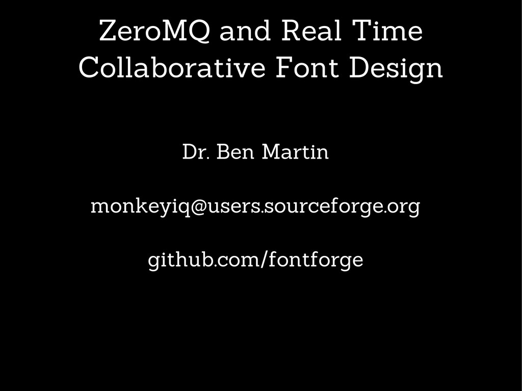 ZeroMQ and Real Time Collaborative Font Design ...