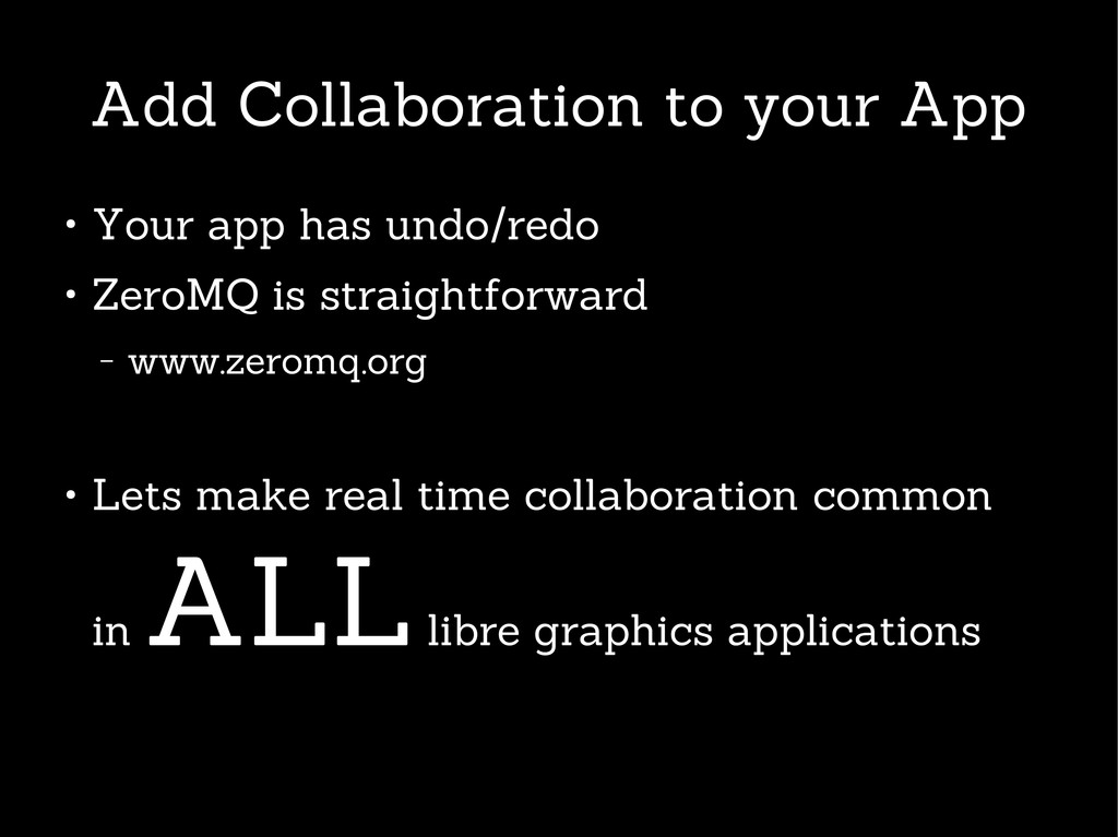 Add Collaboration to your App ● Your app has un...