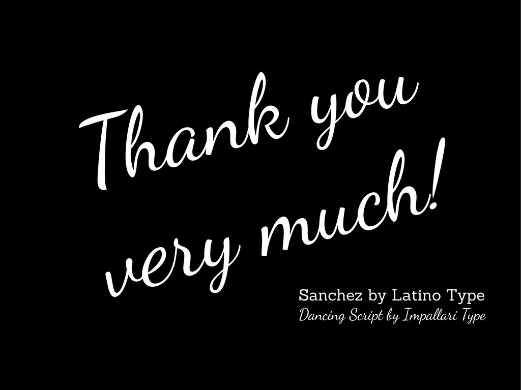 Thank you very much! Sanchez by Latino Type Dan...