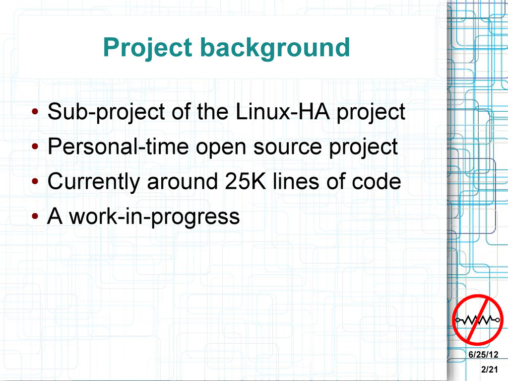 6/25/12 2/21 Project background ● Sub-project o...