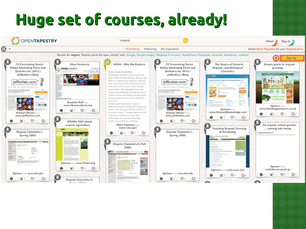 Huge set of courses, already! Huge set of cours...
