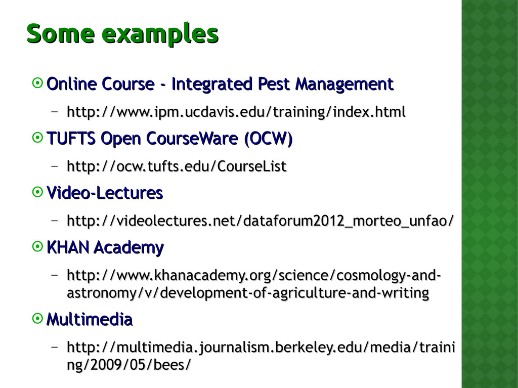 Some examples Some examples  Online Course - I...