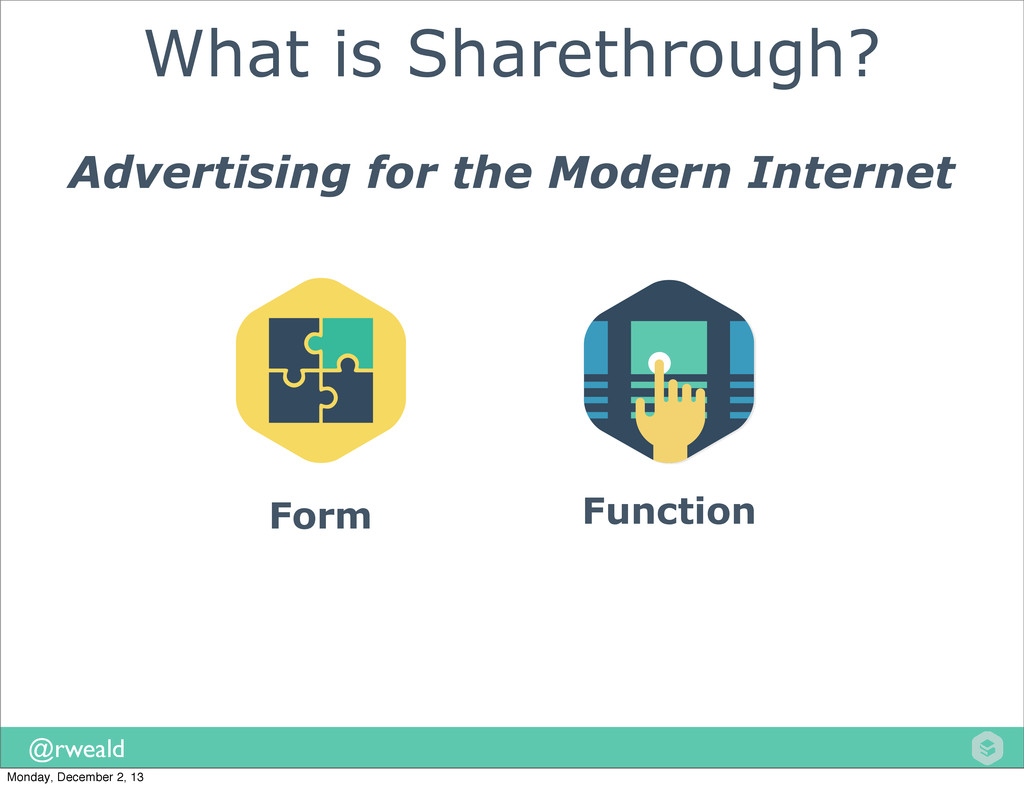 @rweald What is Sharethrough? Advertising for t...