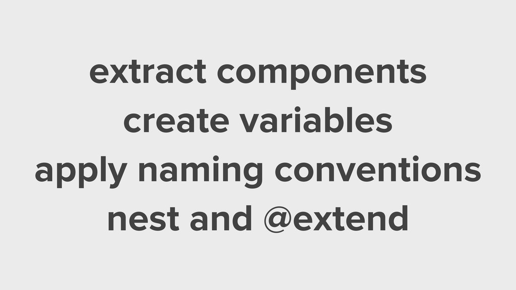 extract components create variables apply namin...