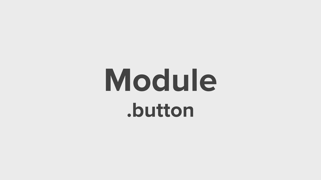 Module .button