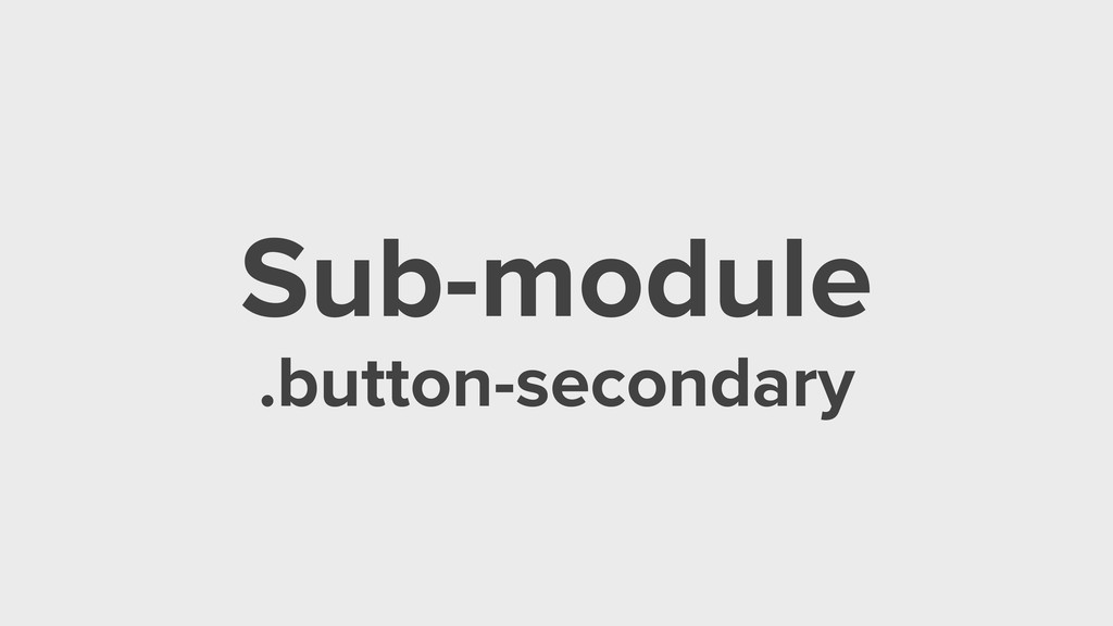 Sub-module .button-secondary