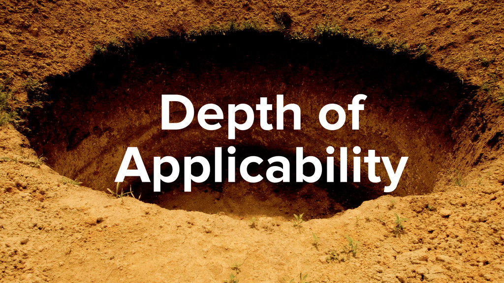 Depth of Applicability