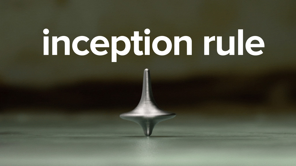 inception rule