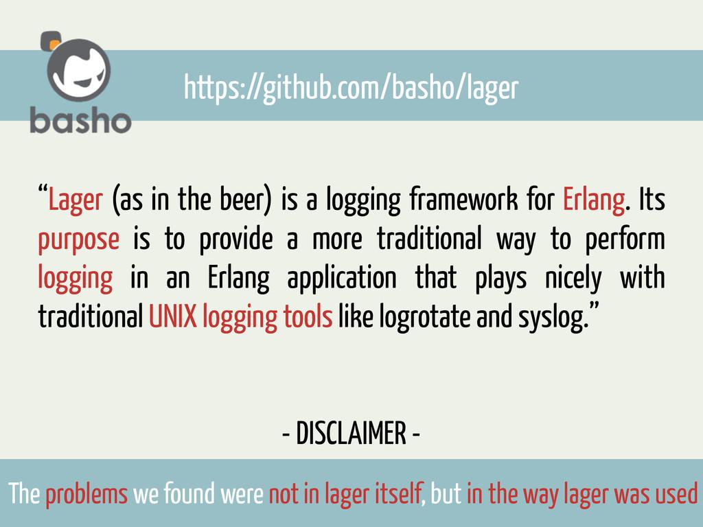 """https://github.com/basho/lager """"Lager (as in th..."""
