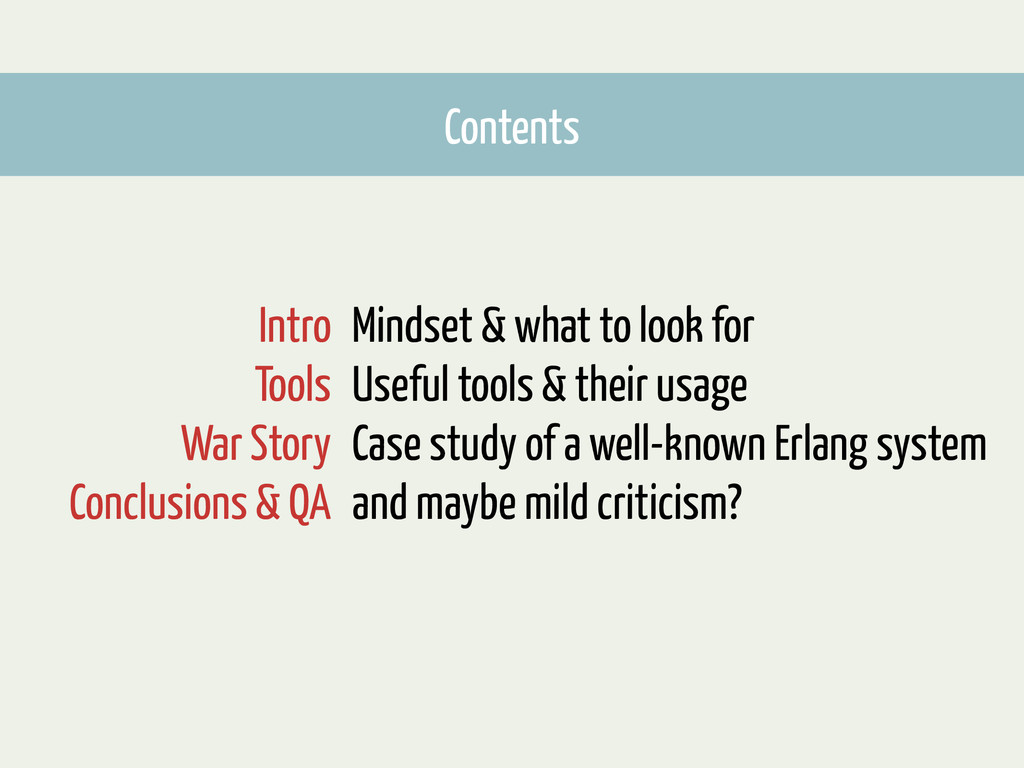 Mindset & what to look for Useful tools & their...