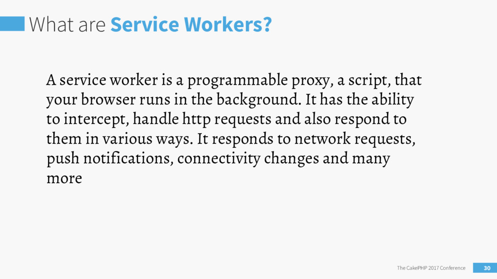 What are Service Workers? The CakePHP 2017 Conf...
