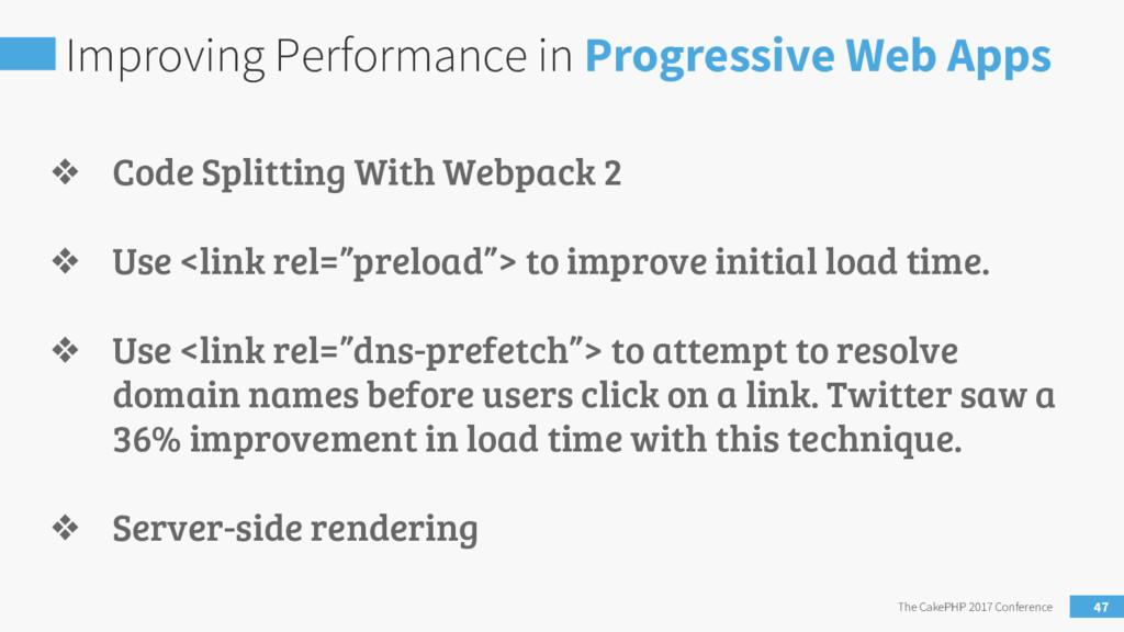 Improving Performance in Progressive Web Apps T...