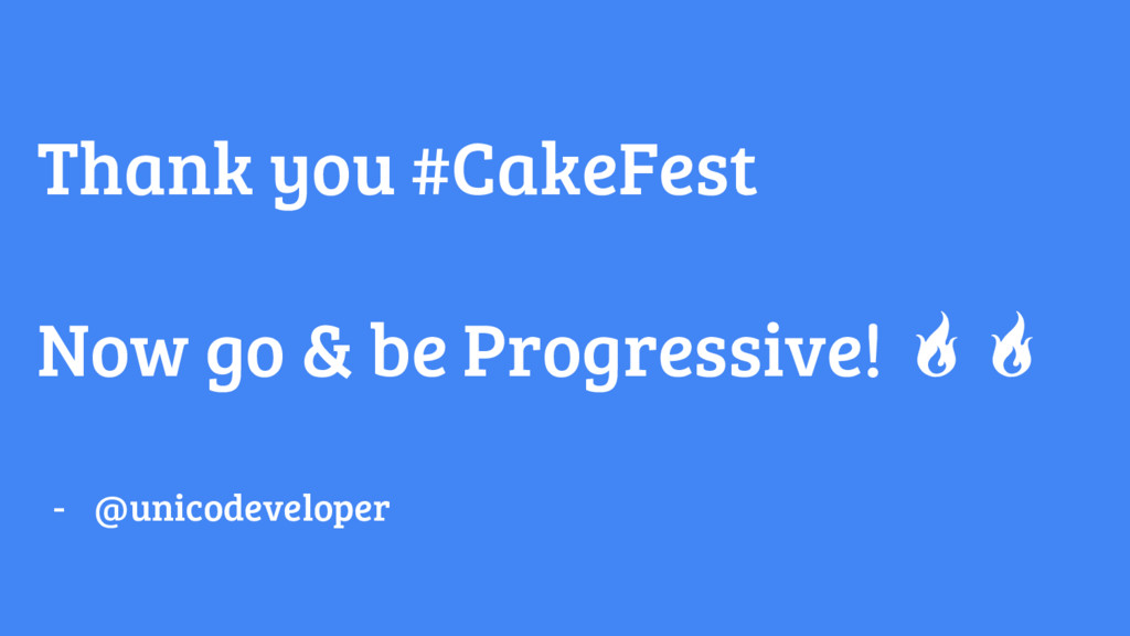 Thank you #CakeFest Now go & be Progressive! - ...
