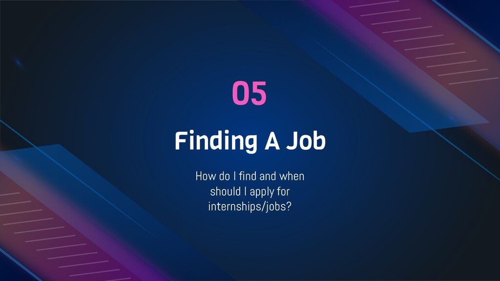 05 Finding A Job How do I find and when should ...