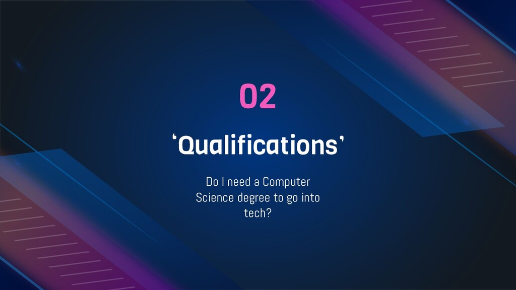 02 'Qualifications' Do I need a Computer Scienc...