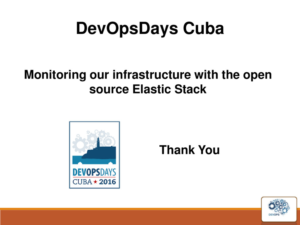 DevOpsDays Cuba Monitoring our infrastructure w...