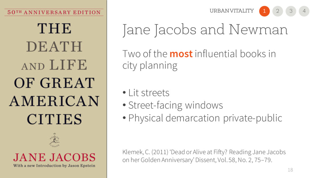 Jane Jacobs and Newman Two of the most influent...