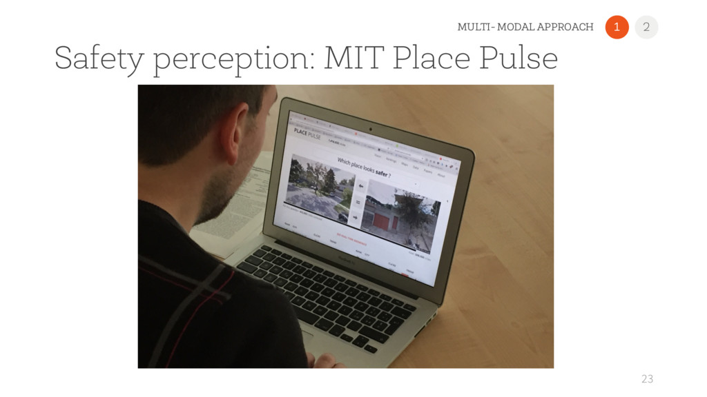 Safety perception: MIT Place Pulse 23 1 2 MULTI...