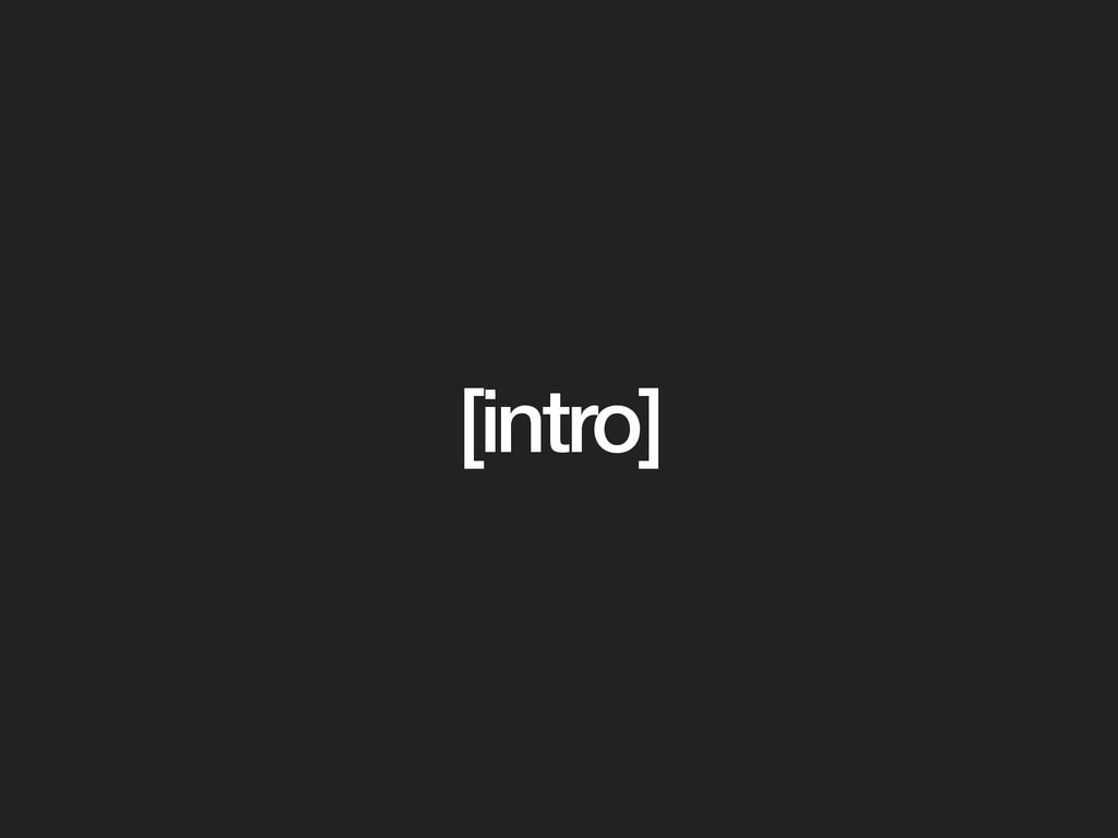 [intro]
