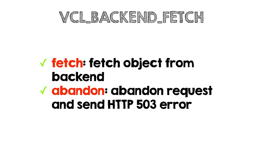 ✓ fetch: fetch object from backend ✓ abandon: a...