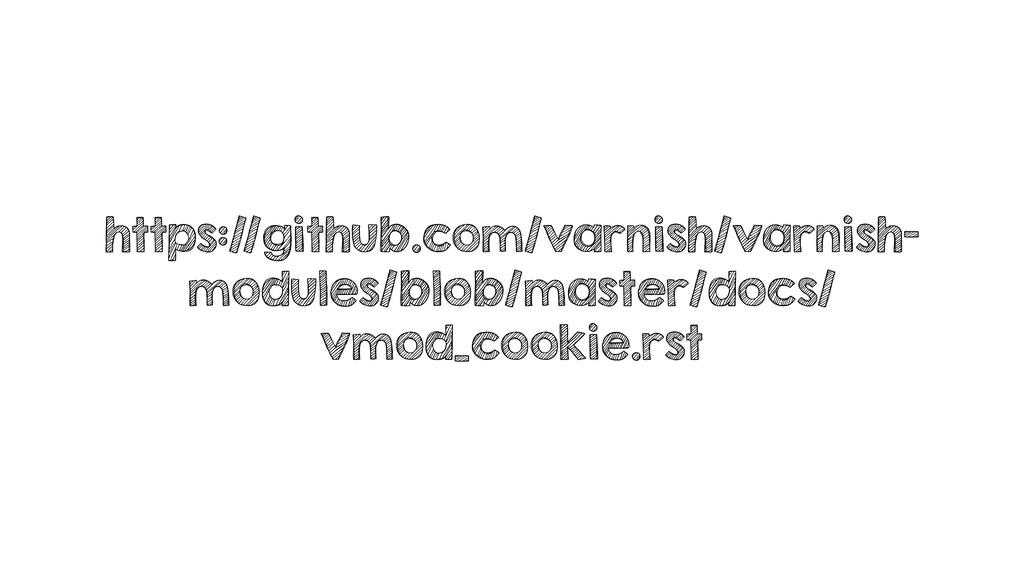 https://github.com/varnish/varnish- modules/blo...
